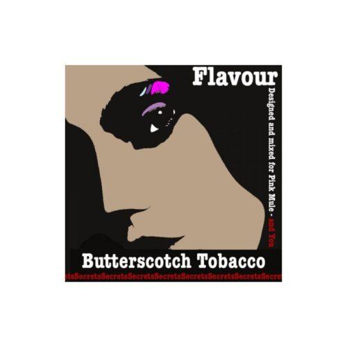 Secrets - Butterscotch Tobacco Flavor